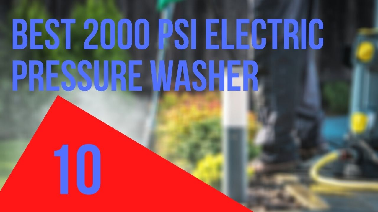 Best 2000 Psi Electric Pressure Washer