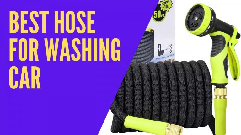 best hose for washing car
