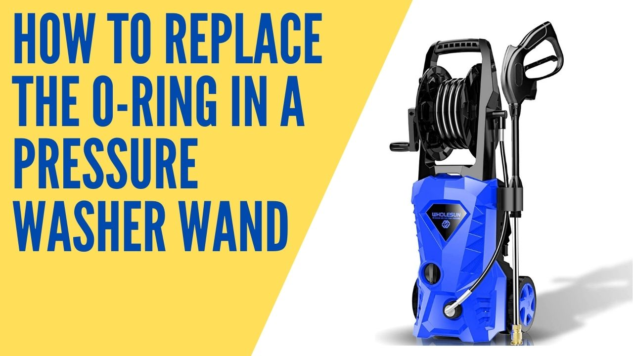 How to replace the o-ring in a pressure washer wand